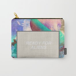 Ready For More Aliens Carry-All Pouch