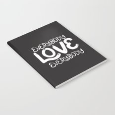 ELE: Everybody Love Everybody Notebook