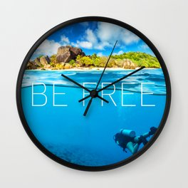 Positive tropical motivation: Live free #14 Wall Clock