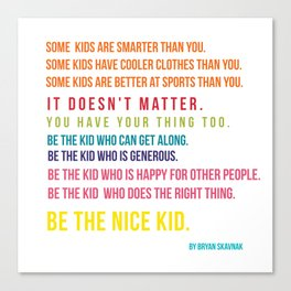 Be the nice kid #minimalism #colorful Canvas Print