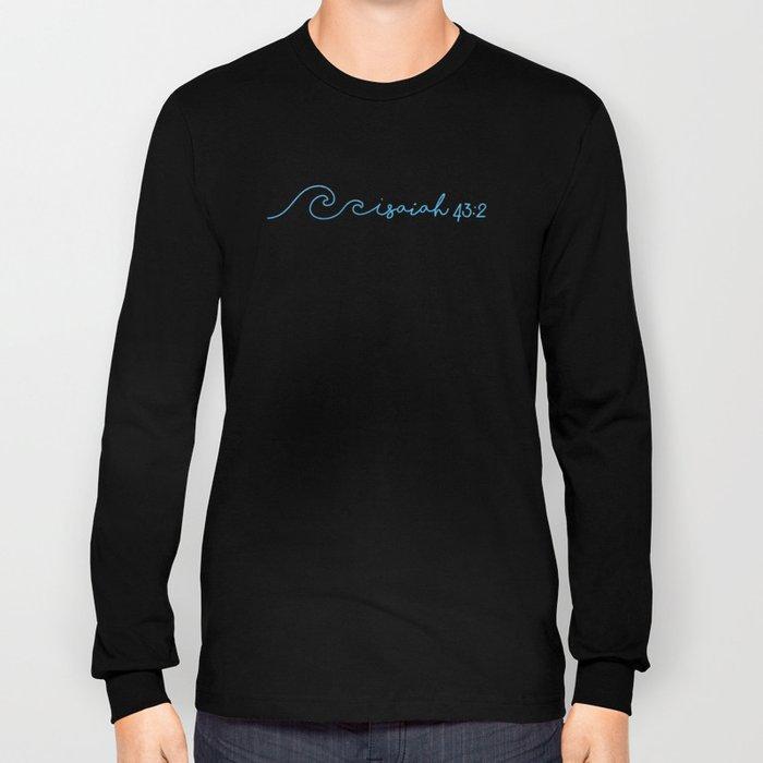 Waves, Isaiah 43:2 Long Sleeve T-shirt
