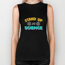 Stand Up For Science Teacher Apparel Biker Tank