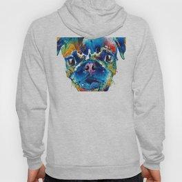Colorful Pug Art - Smug Pug - By Sharon Cummings Hoody