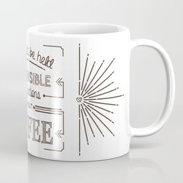 Without Coffee // Warning Label Coffee Mug