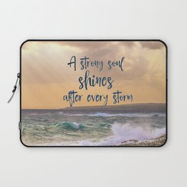 A Strong Soul Shines Storm Quote Laptop Sleeve