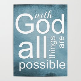 Christian Verse - With God All Things Are Possible Poster