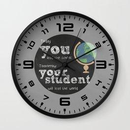 Lead the world | Teacher Appreciation Wall Clock