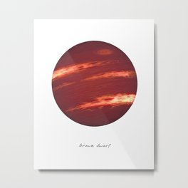 Brown Dwarf Metal Print