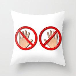 Hands Off Throw Pillow