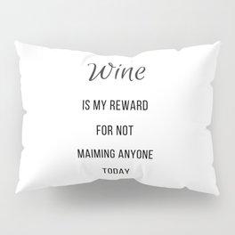 Wine-Maiming Pillow Sham