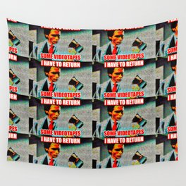 Return Those Videotapes Wall Tapestry