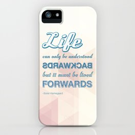 Live Forwards iPhone Case