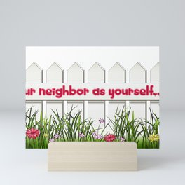 Love Your Neighbor as Yourself Mini Art Print