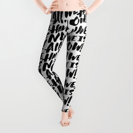 all we have is now! Leggings