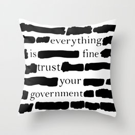 Trust Your Government Throw Pillow