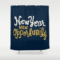 new year Shower Curtains featuring New Year, New Opportunity by Eliza Hack