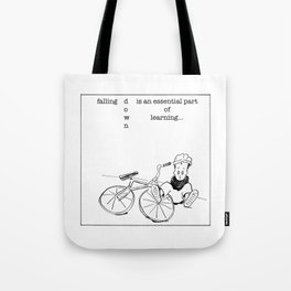 falling down is essential Tote Bag