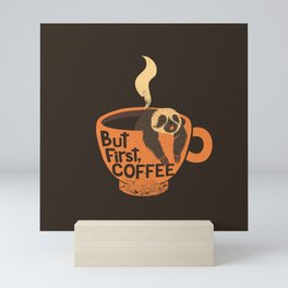 But First Coffee Mini Art Print