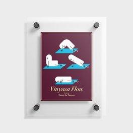 Vinyasa Flow with Tammy Floating Acrylic Print