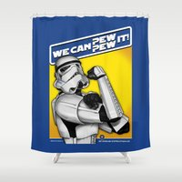propaganda Shower Curtains featuring Stormtrooper: 'WE CAN PEW-PEW IT!' by cû3ik designs
