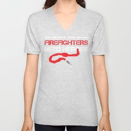 Cops Because Firefighters Need Heroes Funny Police Unisex V-Neck