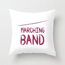 It Is Marching Band Season Graphic Funny T-shirt Throw Pillow