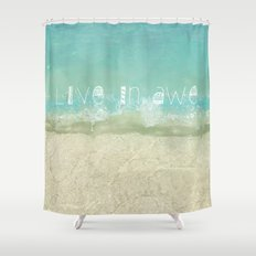 Live In Awe Shower Curtain