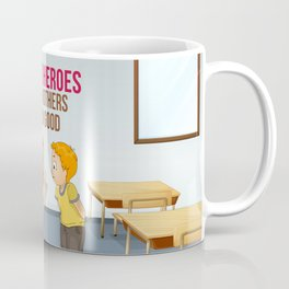 Super Heroes Teach Others To Do Good Coffee Mug