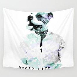 Irony: Dog's Life Wall Tapestry
