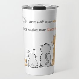 Pets Are Life! Travel Mug