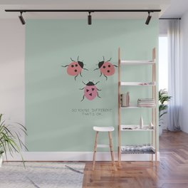 So you're different. But that's ok - lady beetles Wall Mural