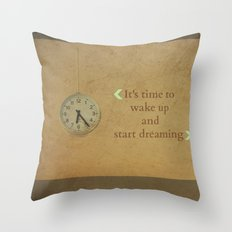 It's time to wake up... Throw Pillow
