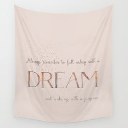 Always remember to fall asleep with a dream - Gold Vintage Glitter Typography Wall Tapestry
