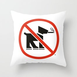 No smoking dogs on rollerblades allowed Throw Pillow
