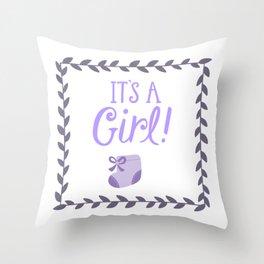 Its a girl Throw Pillow