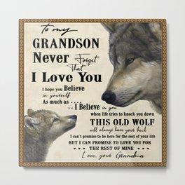 Wolf family- To my Grandson - I love you, grandma Metal Print