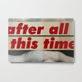 After All This Time Metal Print