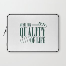 Music For Quality Of Life Laptop Sleeve
