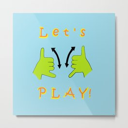 ASL Let's PLAY! Metal Print