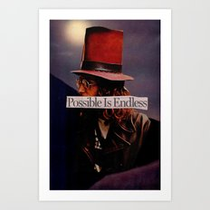 Possible is Endless Art Print
