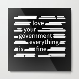 Censorship Government Metal Print