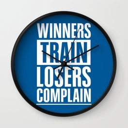 Lab No. 4 - Winners Train Losers Complain Inspirational Quotes poster Wall Clock