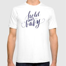 Hold me baby Mens Fitted Tee SMALL White