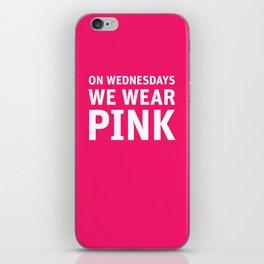 Mean Girls #11 – Pink Wednesday iPhone Skin