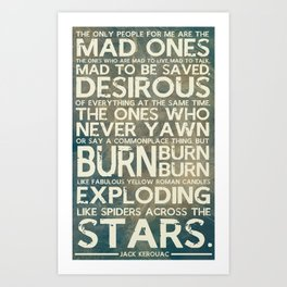 The Mad Ones Art Print