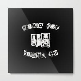 World Off Volume Up II Metal Print