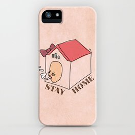 Stay Home iPhone Case