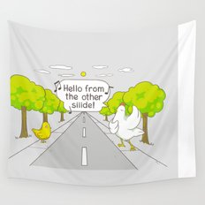 Why Did the Chicken Cross the Road? Wall Tapestry