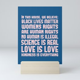 In This House We Believe Liberal Values Print - Blue and Pink Mini Art Print
