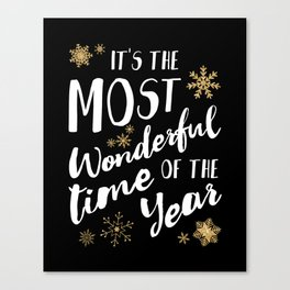 It's the Most Wonderful Time of the Year - Black Canvas Print